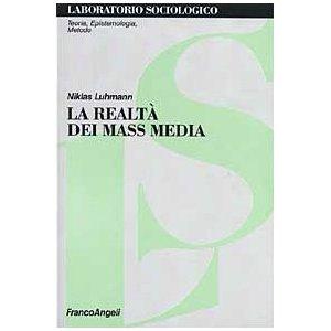 la realta dei mass media Niklas Luhmann